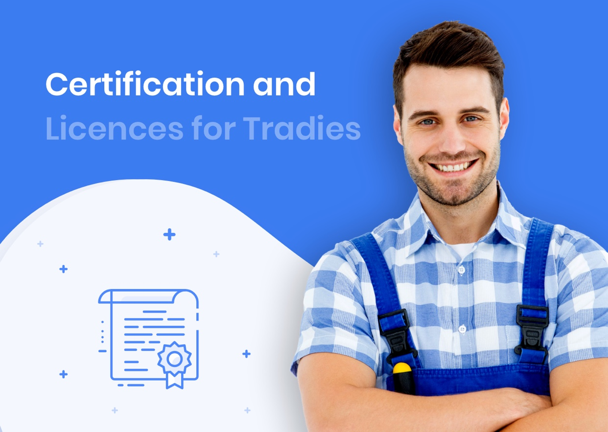 Certification and licences for tradies